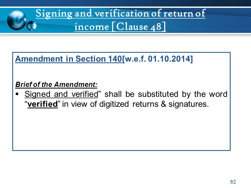 Signing and verification of return of income [Clause 48]